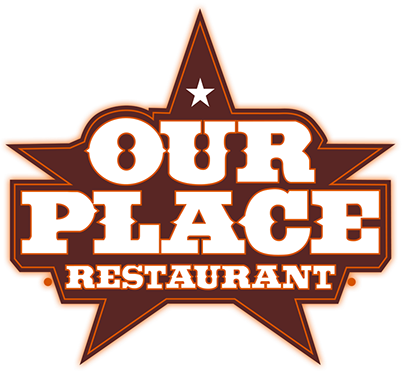 Our Place Restaurant in Burleson and Mansfield Texas